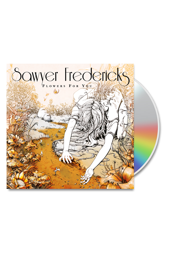 Sawyer's 4th full length Album Flowers For You