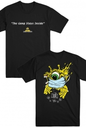 The Gang Stays Inside T-Shirt
