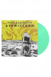Atomicland LP (Snot Green)