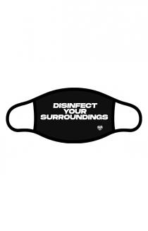 Disinfect Your Surroundings Mask