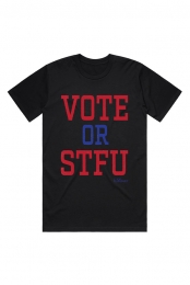 Vote or STFU Tee (Black)