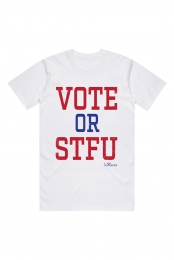 Vote or STFU Tee (White)