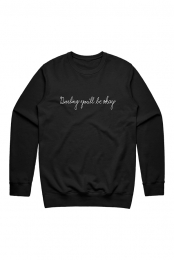 Darling You�ll Be Okay Crewneck