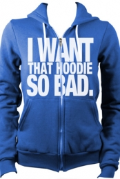 Want So Bad Hoodie