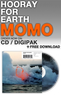Hooray for Earth - MOMO CD Digipak CD + FREE Instant Download