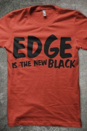 Edge Is The New Black