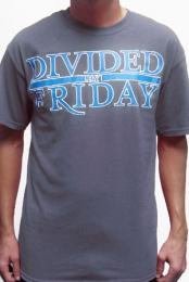 Divided By Friday (Grey)