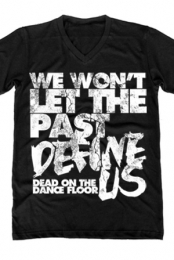 We Wont Let The Past Define Us (V-Neck)
