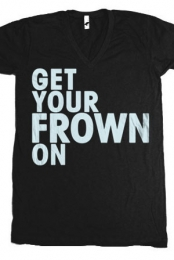 Get Your Frown On (V-Neck)