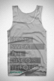 Don't Sweat Tank