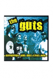 The Guts- Sometimes You Just Can't Win
