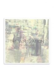 The Air Station: The Human Condition
