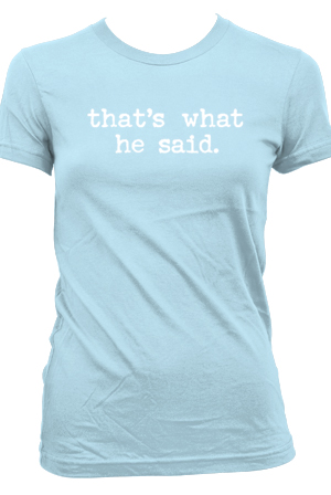 That S What He Said T Shirt Coreyvidal T Shirts Online Store On District Lines Shop men's clothing for every occasion onli. that s what he said t shirt coreyvidal t shirts online store on district lines