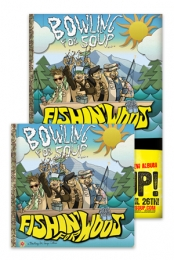 Fishin' For Woos CD + Poster