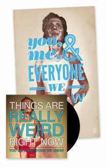 Things Are Really Weird Right Now Vinyl + Poster