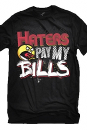 Haters Pay My Bills