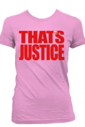 That's Justice (Womens Pink)
