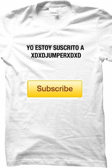 294860aaacf763 La playera de Subscrito - xdxdjumperxdxd Merch - Online Store on District  Lines