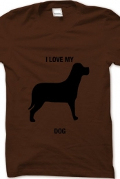 i love my dog- brown