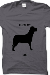 i love my dog- gray