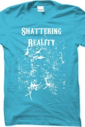 Shattering Reality