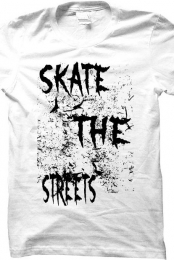 SKATE THE STREETS