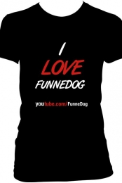 I LOVE FUNNEDOG - Women - Shirt