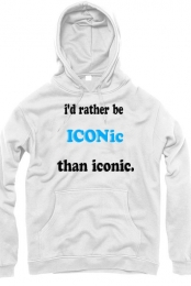 i'd rather be ICONic than iconic(ICONic Boyz)