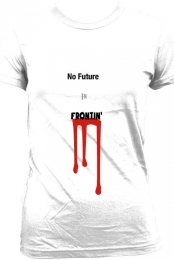 Ladies- No Future In Frontin