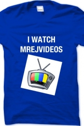 I Watch MrEjvideos