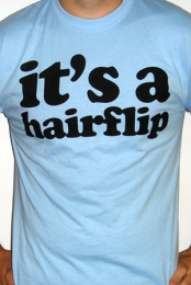 It's a Hairflip (Light Blue)