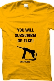 You Will Subscribe Or Else