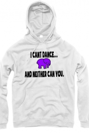 I cant dance... and neither can you