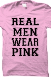 Real Men Wear Pink Shirt