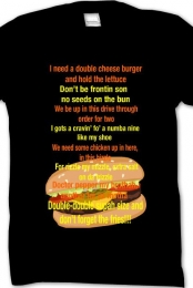 McDonalds Drive Through Rap Shirt