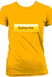 Subscribe Shirt!