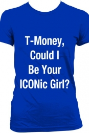 T-Money, Could I Be Your ICONic Girl?