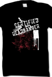 Certified Headbanger Back w/White Text