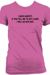 I HAVE ANXIETY PINK