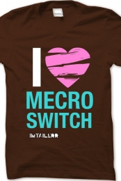 I LOVE MECRO SWITCH