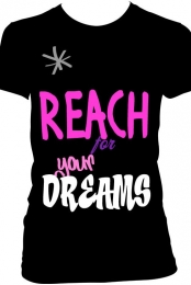 Reach for your dreams shirt