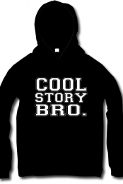Black Cool Story Bro