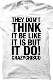 They Don't Think (Crew Neck) White