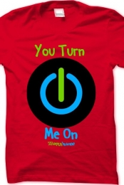 You Turn Me On (Mens)
