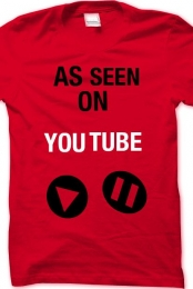 red as seen on youtube shirt