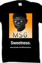 MrSeriousGuys- Sweetness T-Shirt