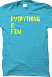 Everything Is Film