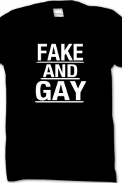 Fake and Gay t-shirt