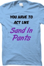 Sand in Pants