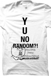 Y U NO RANDOM?! Men's T-Shirt
